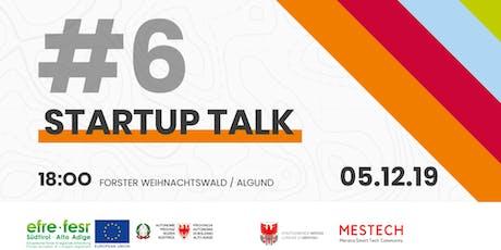 Startup Talk #6 biglietti