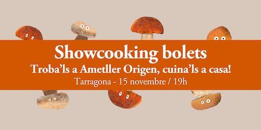 Showcooking bolets-  Tarragona/19h