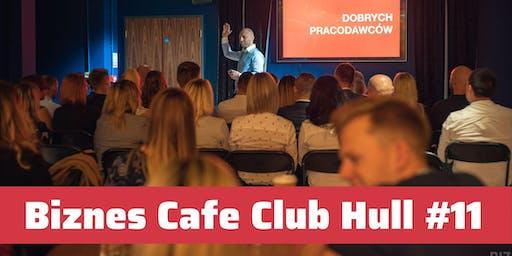 Biznes Cafe Club Hull - Spotkanie #11