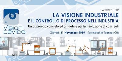 Workshop  - VISIONE INDUSTRIALE E CONTROLLO DI PROCESSO NELL'INDUSTRIA