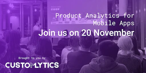 Product Analytics for mobile Apps