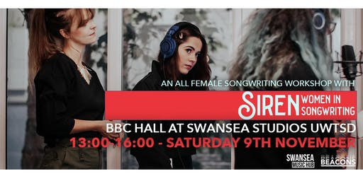 ALL FEMALE SONGWRITING WORKSHOP WITH SIREN