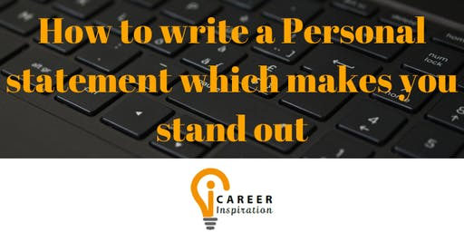 How to write a personal statement which stands out