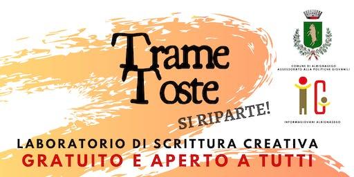 TRAME TOSTE - Laboratorio Scrittura Creativa