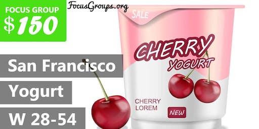 Focus Group for Women on Yogurt in SF – $150