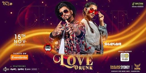 Love Drunk Ft Shameless Mani & Shanaya