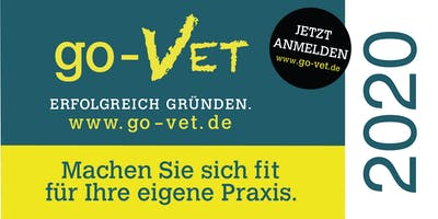 go-VET - Erfolgreich Gründen in *Köln 2020* Exklusiv für Tierarzt & Tierärzte