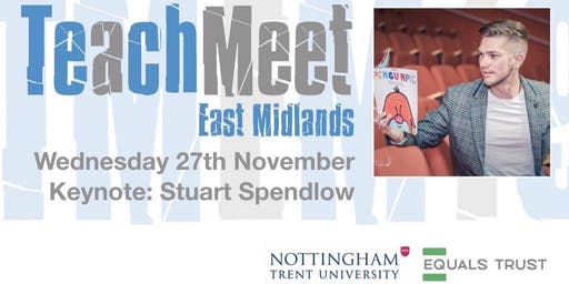 TeachMeet East Midlands: Autumn 2019