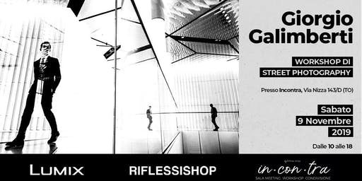 Giorgio Galimberti - Workshop di Street Photography