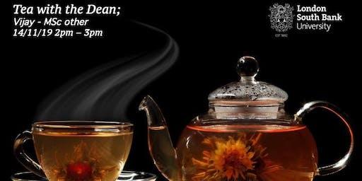 Tea with the Dean - Vijay - MSc other