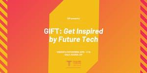 GIFT - Get Inspired by Future Tech   Festival della...