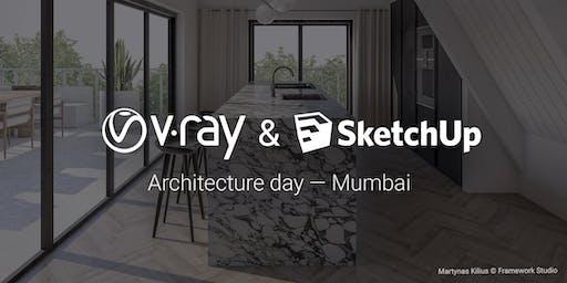 V-Ray & SketchUp Architecture Day Mumbai 2019