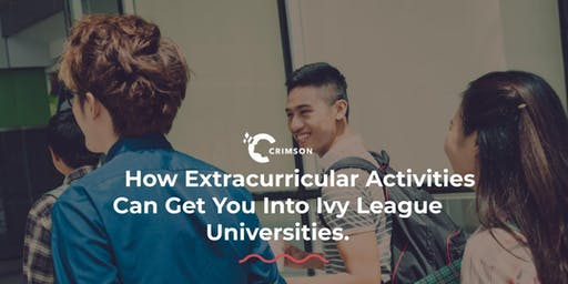 How Extracurricular Activities Can Get You Into Ivy League Universities