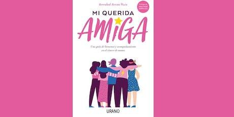 """PRESENTACIÓN LIBRO """"MI QUERIDA AMIGA"""", DE ANNABEL ARCOS entradas"""