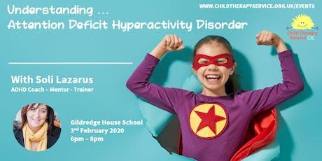 Understanding Attention Deficit Hyperactivity Disorder (ADHD) tickets