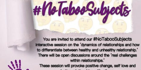 No Taboo Subjects - Promoting Healthy Relationships  tickets