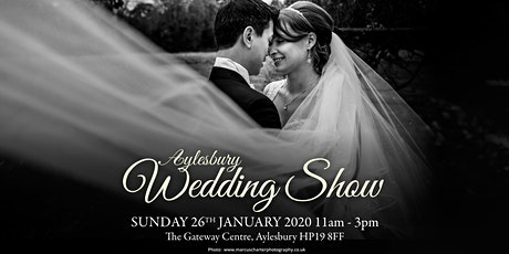 Aylesbury Wedding Show Sunday 26th January 2020 The Gateway (AVDC offices) tickets