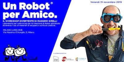 Un Robot per amico | Massimo Sirelli