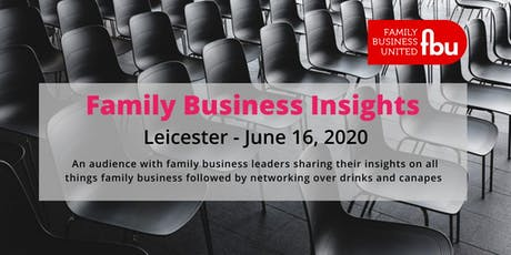 Leicestershire Family Business Insights tickets