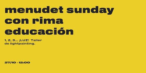 Menudet Sunday con Rima educación - Lightpainting
