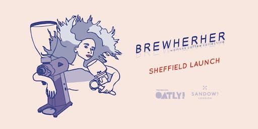 Brewherher: Sheffield Launch