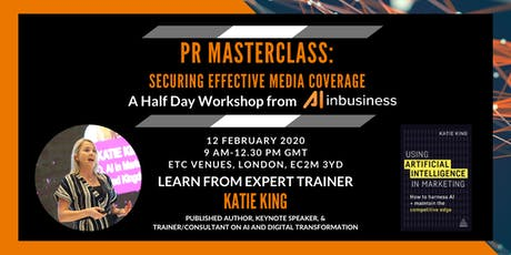 PR Masterclass: Securing Effective Media Coverage - Half-Day Workshop tickets