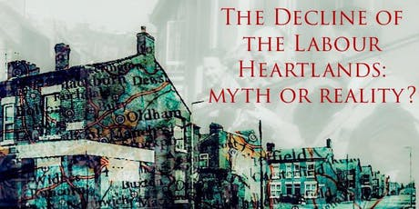 The Decline of the Labour Heartlands: Myth or Reality? tickets