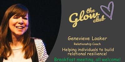 Glow Club Breakfast with Genevieve Loaker, Relational Coach