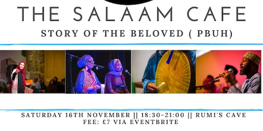 The Salaam Cafe: Story of the Beloved ( PBUH)