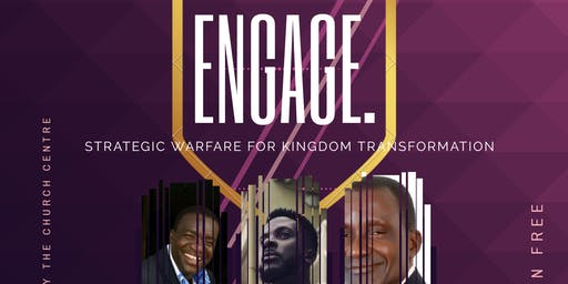 ENGAGE: Strategic Warfare For Kingdom Transformation