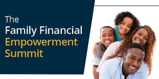 Family Financial Empowerment Summit