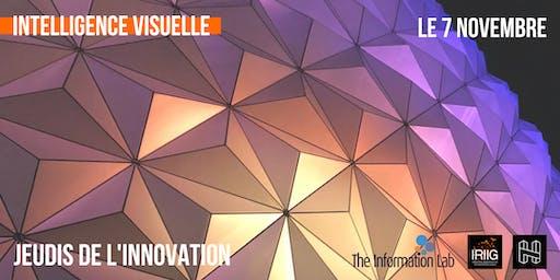 """Jeudi de l'innovation IRIIG : """"Intelligence visuelle"""""""