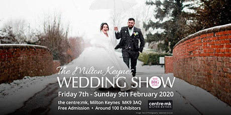Milton Keynes Wedding Show THE BIG ONE 7th - 9th February 2020 thecentre:mk tickets