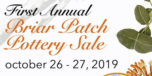 First Annual Briar Patch Pottery Sale