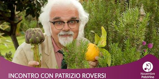 Viaggio tra i vini e i cibi d'Italia con Patrizio Roversi