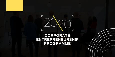 Corporate Entrepreneurship - learn how to unlock growth in 20 weeks tickets