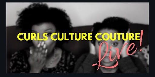 Curls Culture Couture Live!