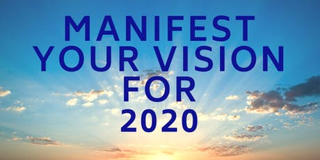 Manifest Your Vision For 2020 - Toronto West tickets