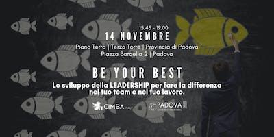 BE YOUR BEST - Lo sviluppo della leadership nel tuo team e nel tuo lavoro