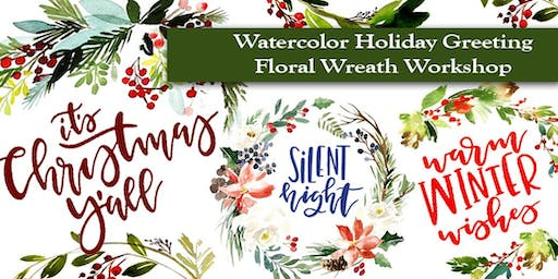 Holiday Greeting Floral Wreaths #2 - Beginner's Watercolor Class - Spencer