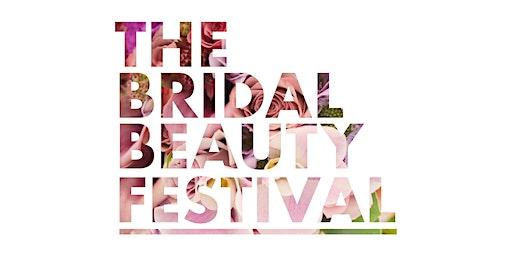 The Bridal Beauty Festival