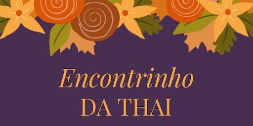 Encontrinho da Thai