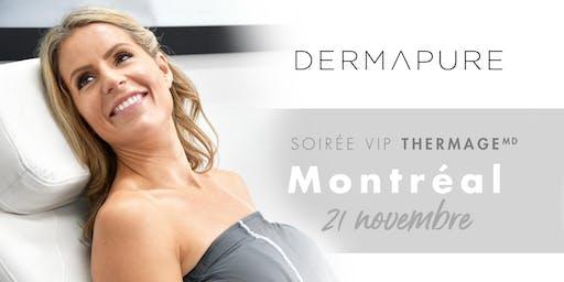 Soirée VIP Thermage - Dermapure Montréal