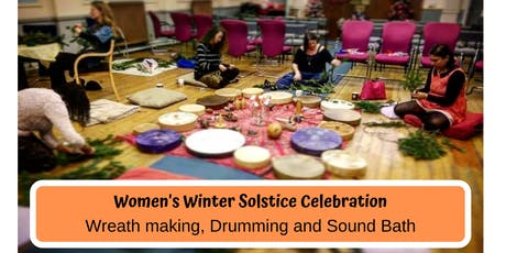 Solstice Wreath making and Drum Circle - Women's Circle tickets