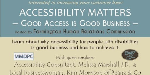 Accessibility Matters: Good Access is Good Business