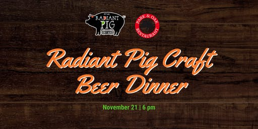 Radiant Pig Craft Beer Dinner