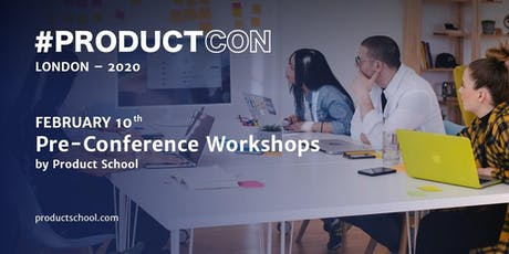 ProductCon London | Pre-Conference Workshops tickets