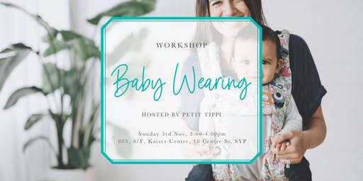Baby Wearing Workshop | Petit Tippi