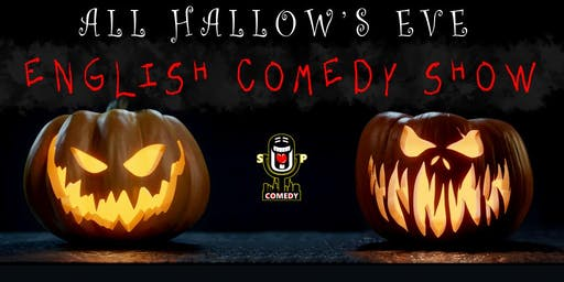 All Hallow's Eve English Comedy Show