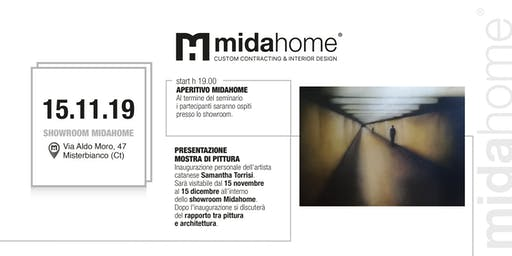 Aperitivo MIDAHOME + Presentazione mostra di pittura di Samantha Torrisi
